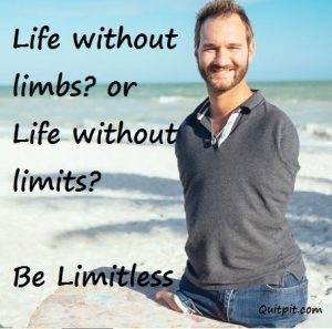 Nick vujicic, inspirational, stories, limitless, limbless,