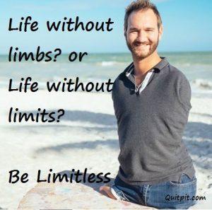 Nick vujicic, inspirational, stories, limitless, limbless,