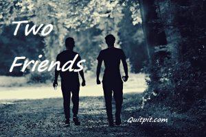 two friends, inspirational stories. True inspirational short stories,
