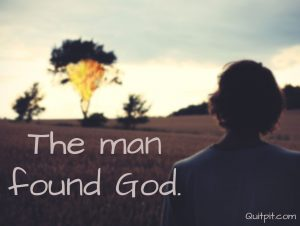 God, Man, The man found God, Inspiring short stories on positive attitude, Inspirational, short story about God, Short story