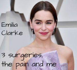 emilia clarke, emilia clarke recovery, don't quit in the pit, true motivational story, inspiratonal story