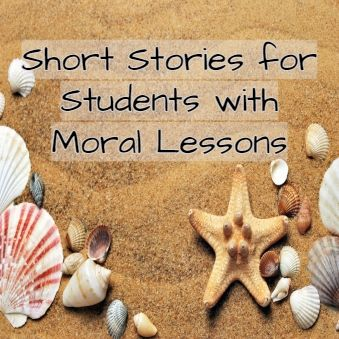 short stories with morals for students,