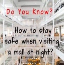 how to stay safe at night in shopping malls