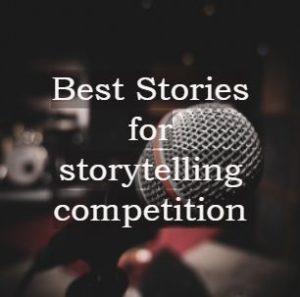 best stories for storytelling competition, short stories for kids, short stories for kids for school,